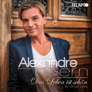 Cover_Alexandre Gern__Album_Das_Leben_ist_schön_(la_vie_est_belle)_405380430574_FINAL