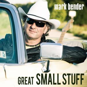 MarkBender_GreatsmallStuff