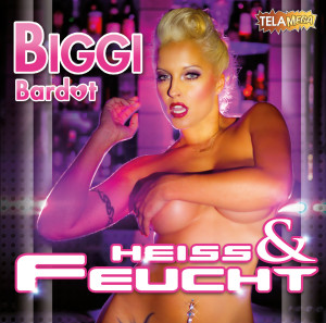 Biggi Bardot Heiss & Feucht_Cover