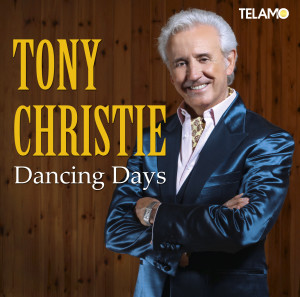 Tony_Christie_Dancing_Days_Single_Cover