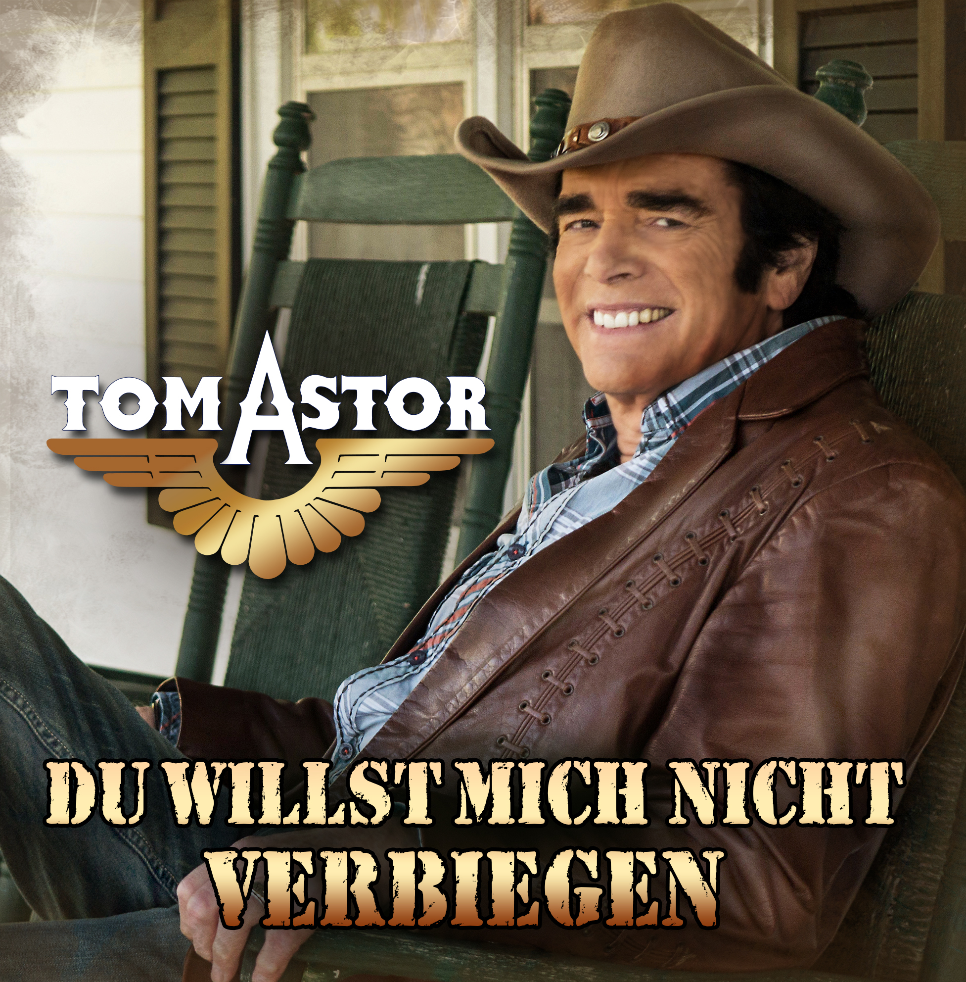 """TOM ASTOR: Die Single """"Du willst mich nicht verbiegen aus"""
