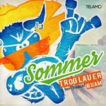 Troglauer-Buam-Sommer