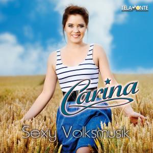 Carina_Cover_Album_Sexy_Volksmusik_405380430545_JPEG_FINAL