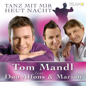 Tom_Mandl_Feat_Duo_Alfons_und_Marian