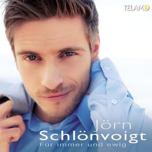 Joern_Schloenvoigt_Fuer_immer_und_ewig_4053804305327_Cover