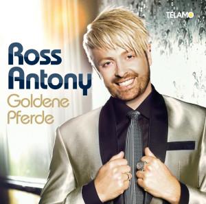 Ross_Antony_Goldene_Pferde_Finales_Albumcover_405380430564