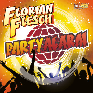 FLORIAN-FLESCH_Party_Alarm