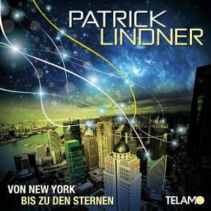 Patrick_Lindner_Von_New_York_bis_zu_den_Sternen_Promosingle_Cover_4053804102841