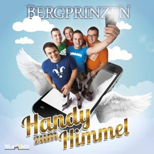 405380410321_3_Bergprinzen_Handy_zum_Himmel