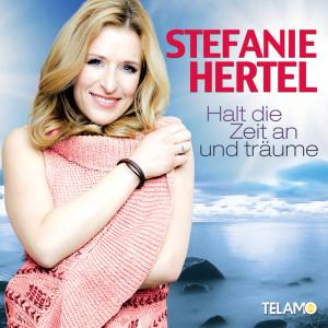 Stefanie_Hertel_Halt_die_zeit_an