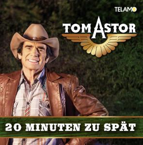 Tom_Astor_ 20_Minuten_zu_spaet