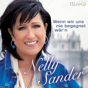 405380430577 Nelly Sander Wenn wir uns nie begegnet wärn Album