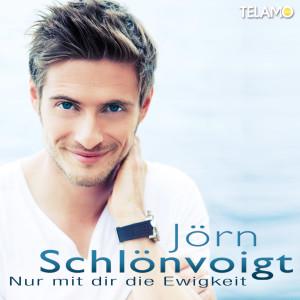 Joern_Schloenvoigt_Nur_mit_dir_die_Ewigkeit_Promosingle_4053804103183_Cover