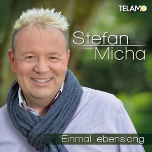 Stefan Micha_Einmal_lebenslang_Album_405380430601_Cover_FINAL