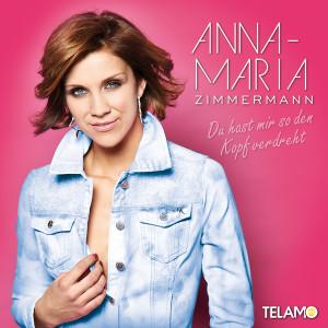 SingleCover_Anna Maria Zimmermann_DuHastMirSoDenKopfVerdreht