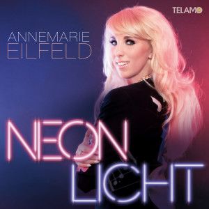Annemarie_Eilfeld_Album_Cover_Neonlicht_405380430621_FINAL
