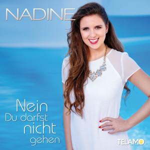 Promo_Nadine_Nein_du_darfst_nicht_gehen