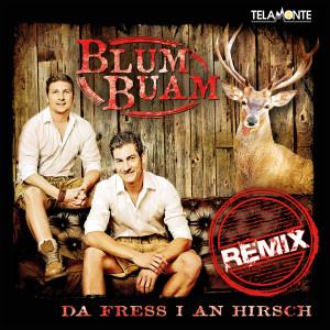 Singlecover_Blum_Buam_Da_fress_I_an_Hirsch_Remix_405380410372