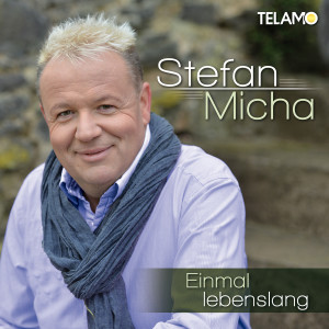 Stefan_Micha_Einmal_Lebenslang_Single_Cover_405380410371