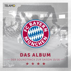 FC_Bayern_Muenchen_Das_Album_Der_Soundtrack_zur_Saison_15_16_Cover_FINAL
