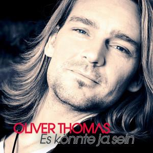 Oliver_Thomas_Es_koennte_ja sein
