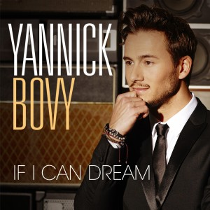 Yannick_Bovy_If_I_Can_Dream_4053804103862-1