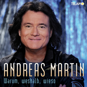 Cover_Andreas_Martin_Single_Warum_weshalb_wieso_405380410409_FINAL