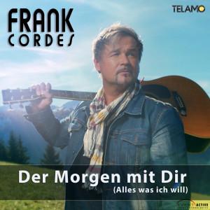 Frank_Cordes_Der_Morgen_mit_dir_405380410402_FINAL