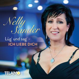 Nelly_Sander_Promocover_Lueg_und_sag_ich_liebe_dich