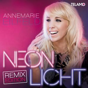 Albumcover_Annemarie_Eilfeld_RemixEdition_Neonlicht_4053804307680_FINAL_ZWEITAUFLAGE