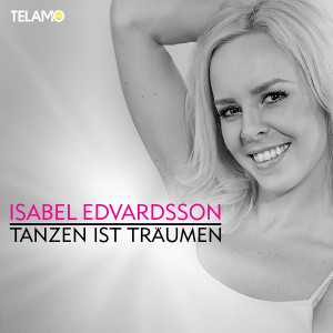 Isabel_Edvardsson_Tanzen_ist_traeumen_Cover_4053804104296