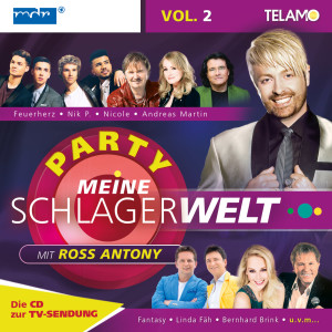 Meine Schlagerwelt -Die Party mit Ross Antony Vol. 2_4053804307604