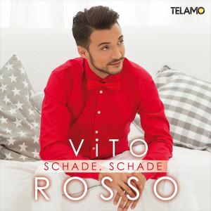 Vito_Rosso_Schade_schade_(Promosingle)_4053804104203_Cover