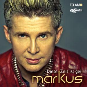 Promocover_Markus_Diese_Zeit_ist_geil