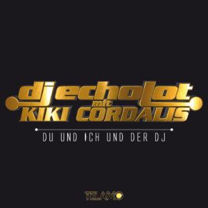 Cover_Du_und_ich_und_der_DJ_DJEcholot_Kiki_Cordalis_4053804103855