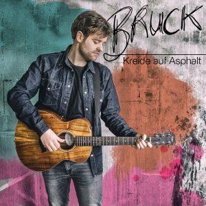 Albumcover_Bruck_Kreide_auf_Asphalt_4053804305617_FINAL