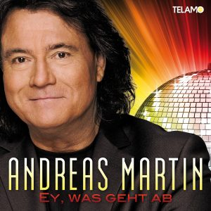 Cover_Andreas_Martin_Single_Ey_was_geht_ab_405380410477_FINAL