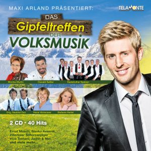 Maxi Arland präsentiert - Das Gipfeltreffen der Volksmusik_2CD_405380430896