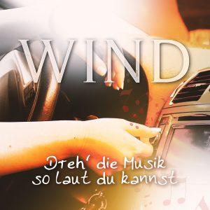 WIND_Cover_Dreh_die_Musik_so_laut_du_kannst