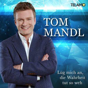 tom_mandl_lueg_mich_an_die_wahrheit_tut_so_weh_4053804104937_cd-cover